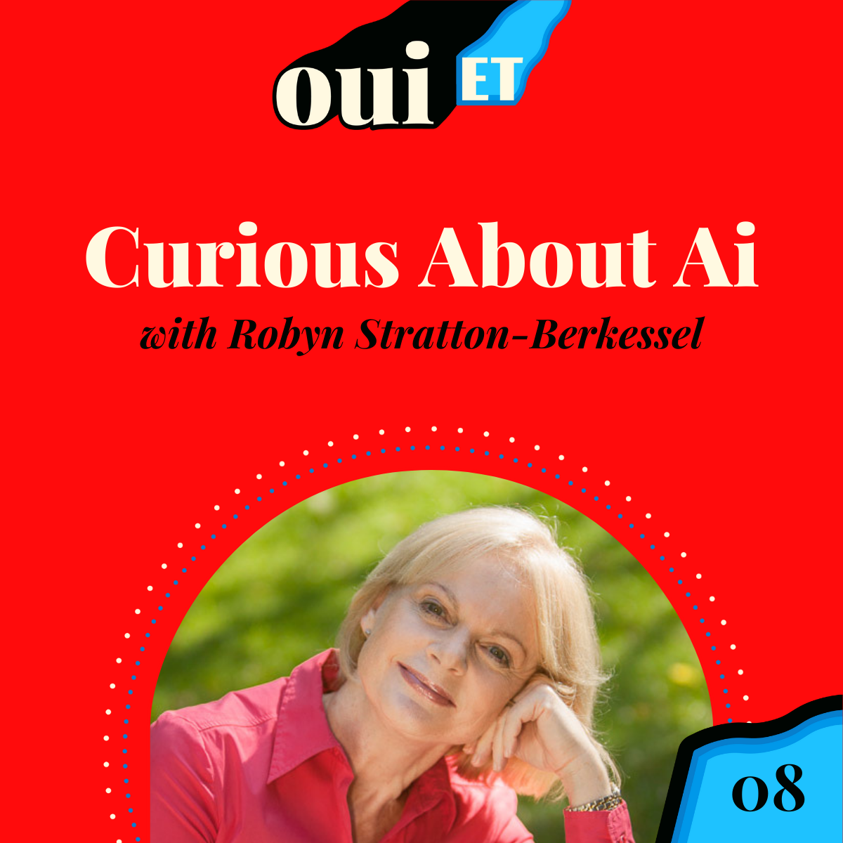 Curious About Appreciative Inquiry? with Robyn Stratton-Berkessel